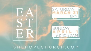 Easter at One Hope