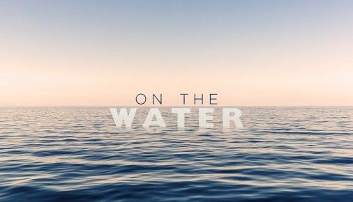 On The Water