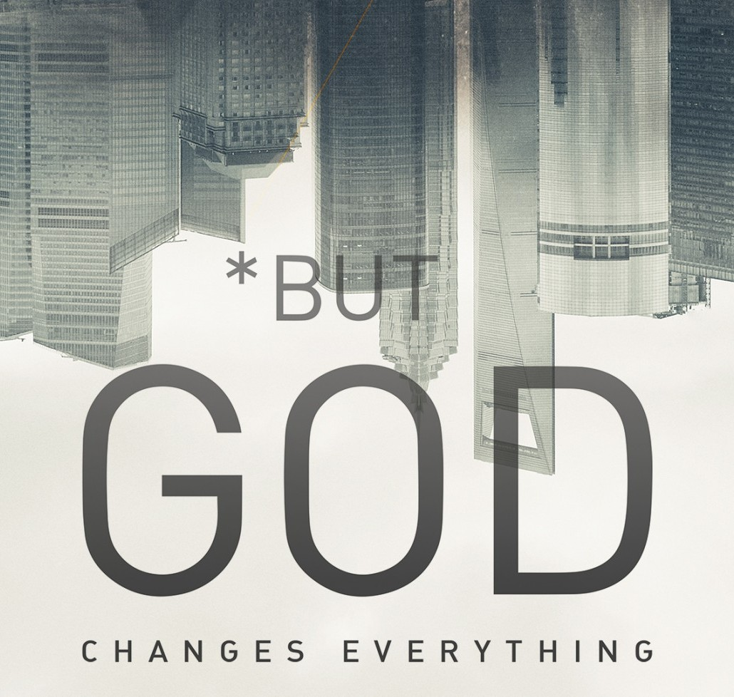 But God Changes Everything