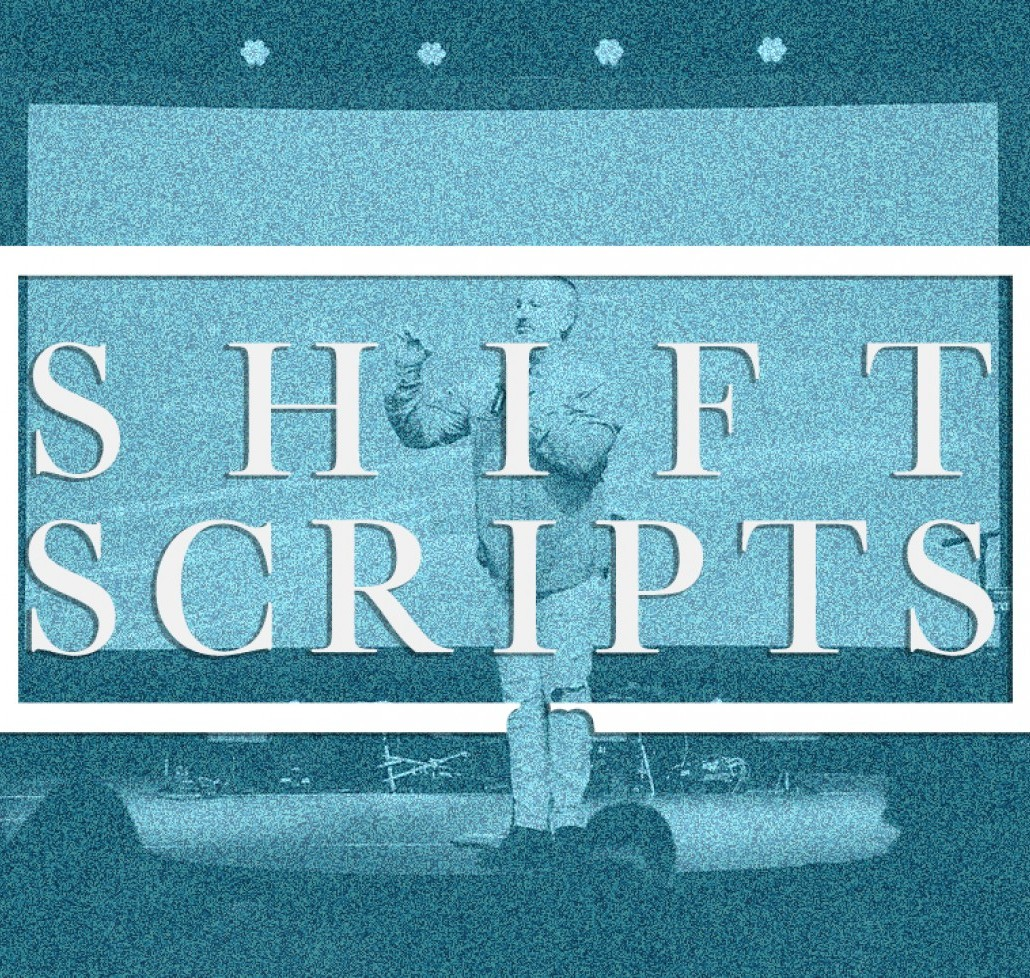 Shift Scripts